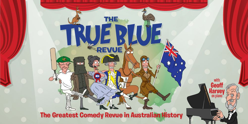 The True Blue Revue