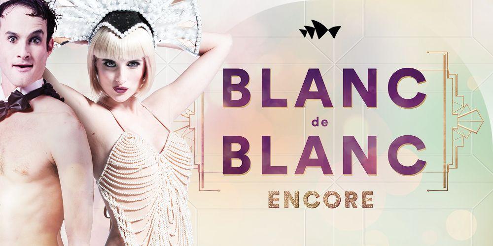 Blanc de Blanc Encore