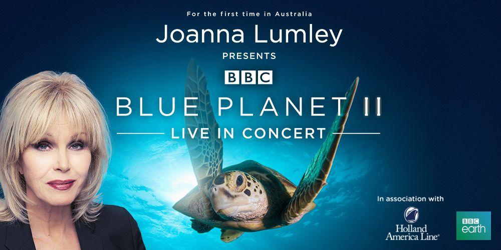Blue Planet II Live in Concert