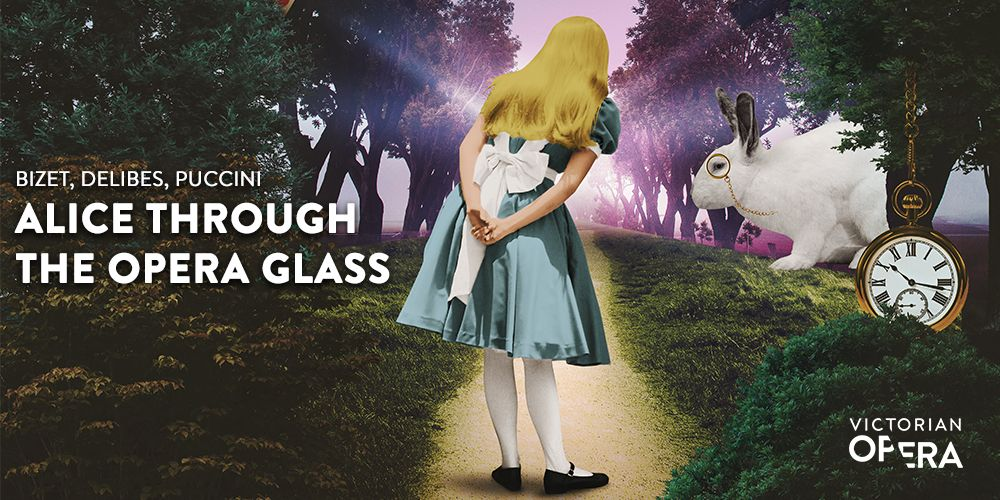 Alice Through the Opera Glass