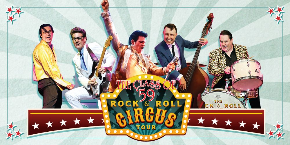 Class of '59 – The Rock & Roll Circus Tour