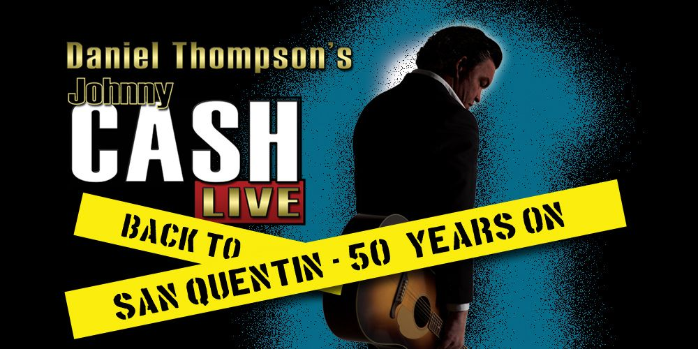 Daniel Thompson's Johnny Cash Live