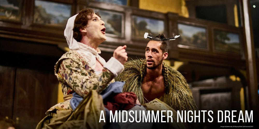 Pop-up Globe: A Midsummer Night's Dream
