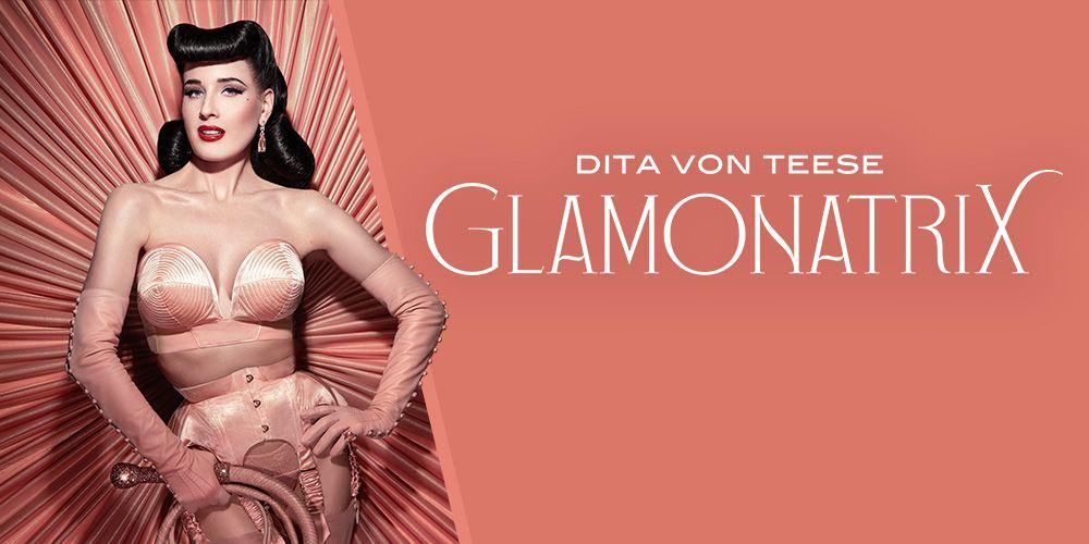 dita-von-teese-glamonatrix