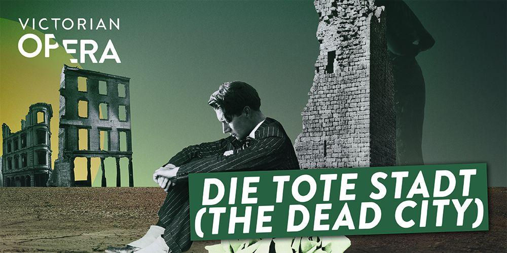 Die tote Stadt (The Dead City)