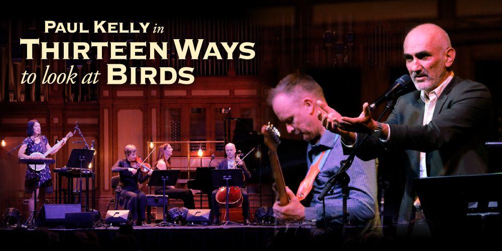 Paul Kelly in Thirteen Ways to Look at Birds