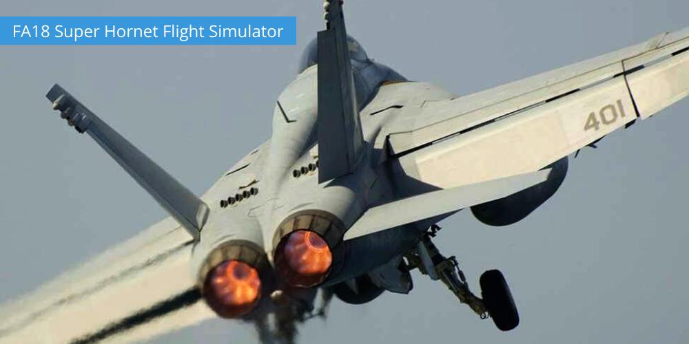 FA18 Super Hornet Flight Simulator