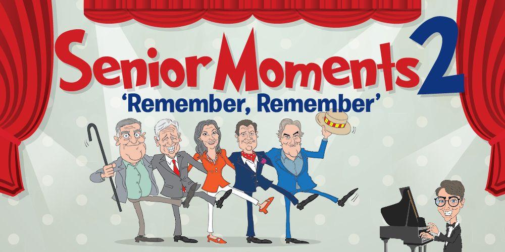 Senior Moments 2: 'Remember, Remember'