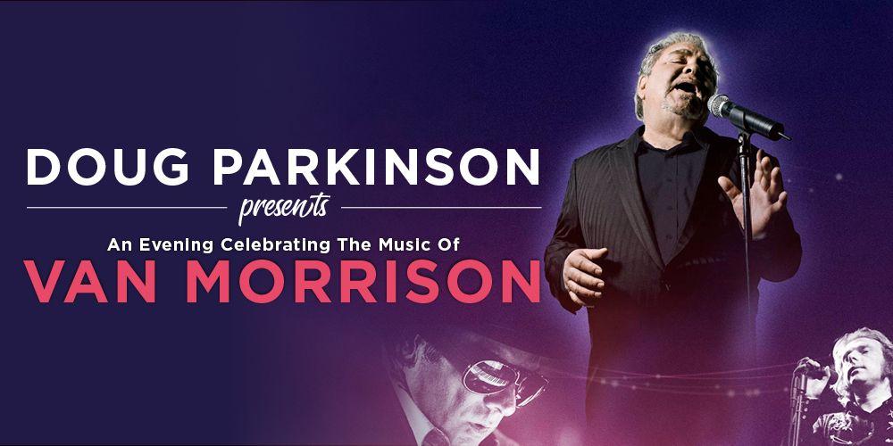 Doug Parkinson Honours Van Morrison