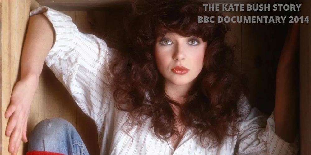 The Kate Bush Story - Running up That Hill (2014 BBC Documentary)