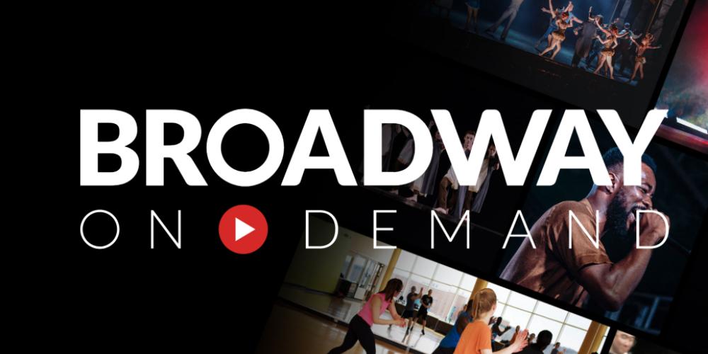 Broadway On Demand