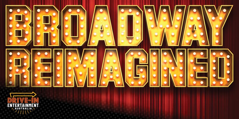 Broadway Reimagined
