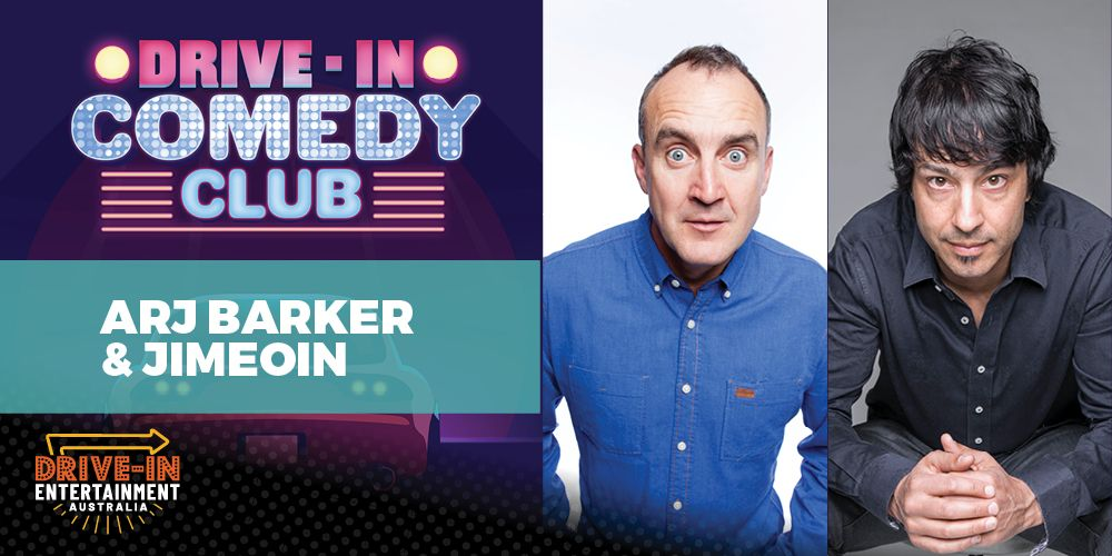 Drive-In Comedy Club ft. Arj Barker and Jimeoin