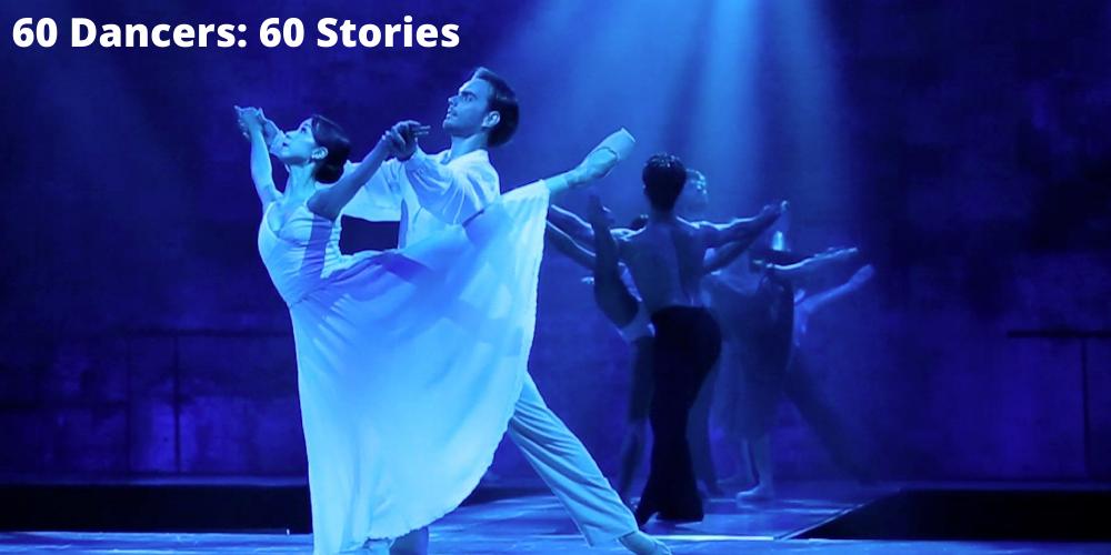 60 Dancers: 60 Stories