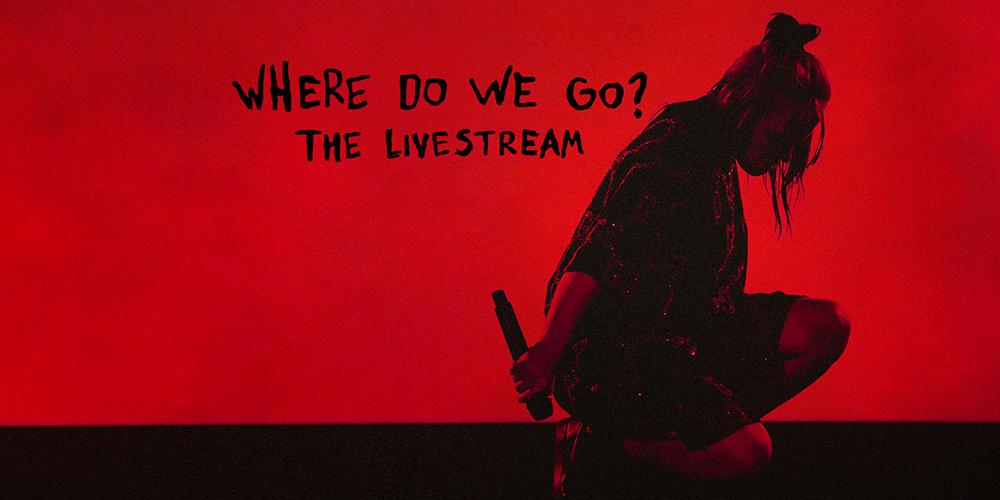 Billie Eilish 'Where Do We Go?' Livestream Concert
