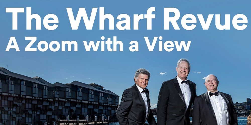 The Wharf Revue: A Zoom with a View