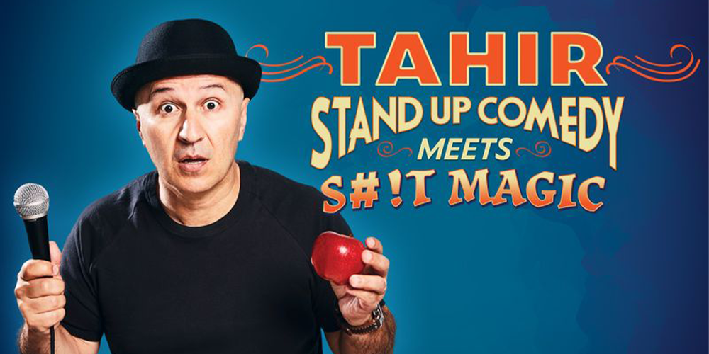 Tahir: Adult Comedy Meets S#!T Magic