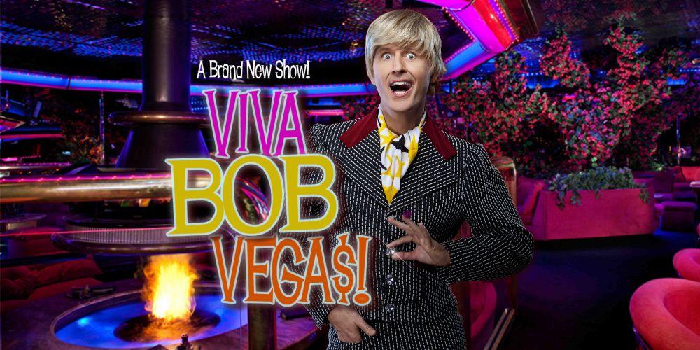 Viva Bob Vegas!