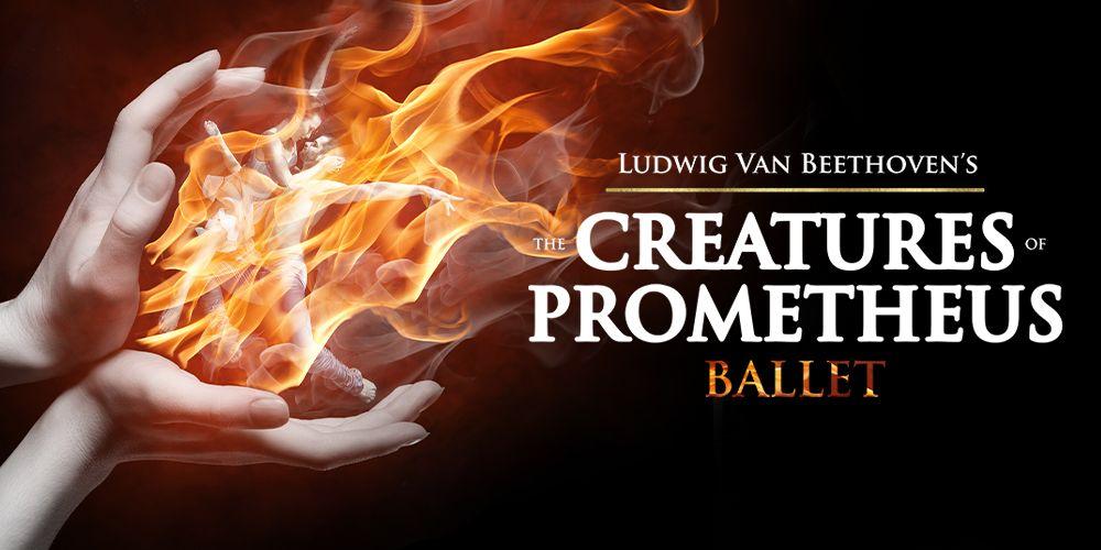 The Creatures of Prometheus